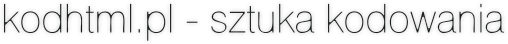 kodhtml.pl - sztuka kodowania